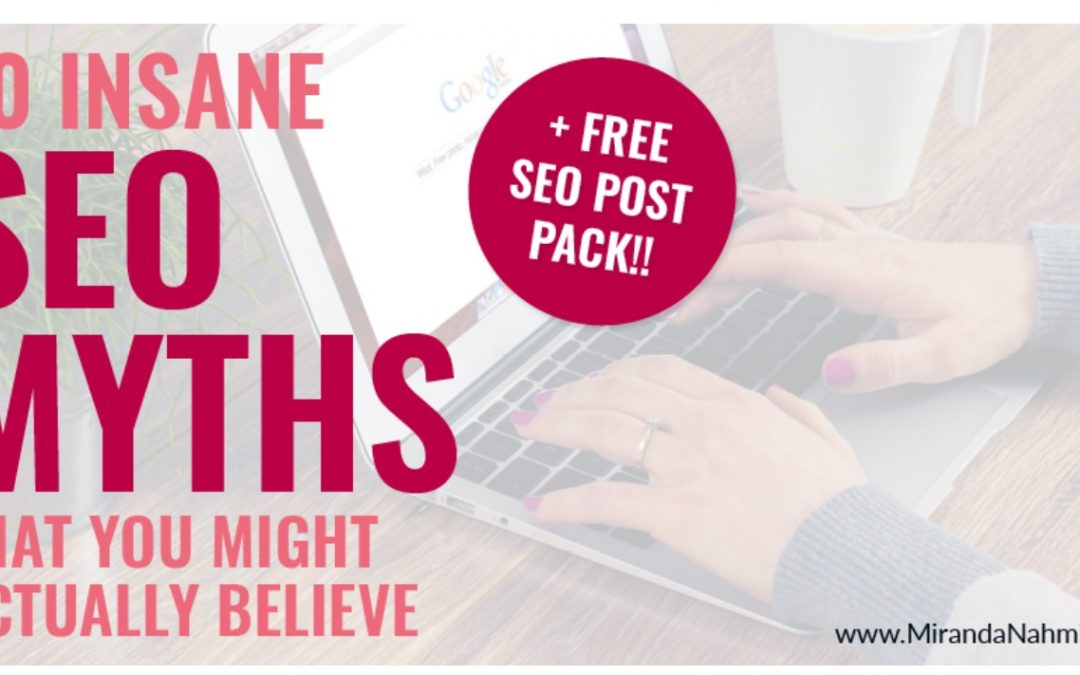 SEO Myths uncovered